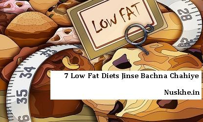 7 Low Fat Diets Jinse Bachna Chahiye