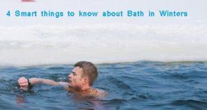 सर्दियों में नहाने के लिए जाने यह 4 स्मार्ट बातें, 4 Smart things to know about Bath in Winters