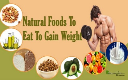 Know What to Eat to Gain Weight