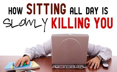sitting-for-long-times-kills-you-slowly, मौत हो रही है दुनिया में