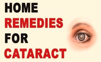 17 Home Remedies to finish Cataract easily